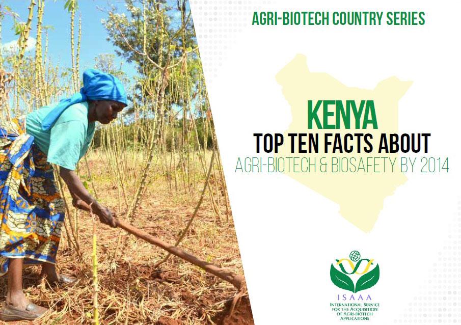 Kenya: Top Ten Facts About Agri-Biotech & Biosafety By 2014
