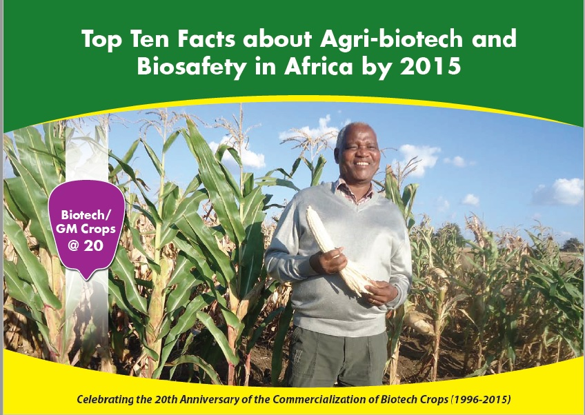 Top Ten Facts about Agri-biotech and Biosafety in Africa by 2015