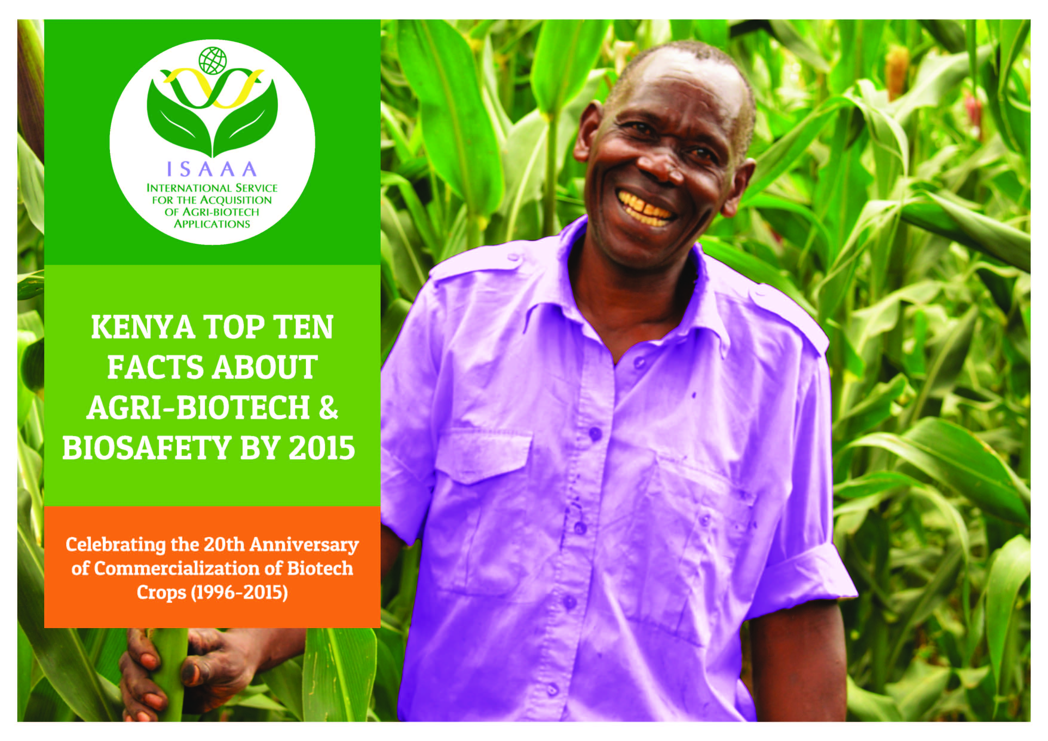 Kenya Top Ten Facts about Agri-Biotech and Biosafety by 2015