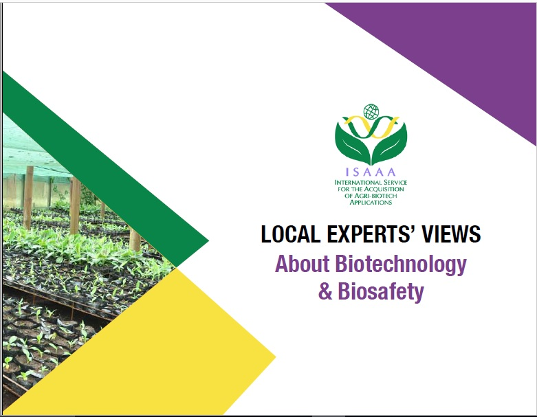 Experts Views about Biotechnology and Biosafety