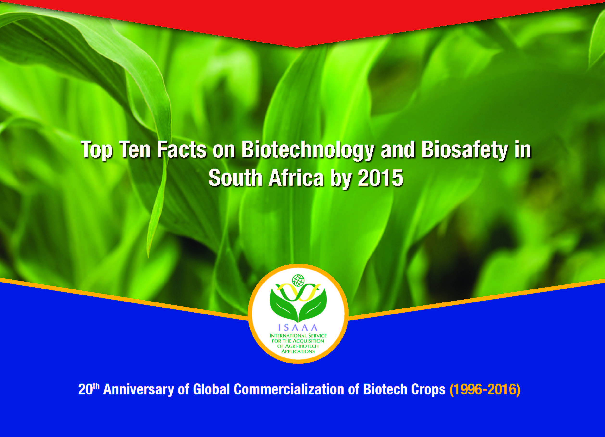Top Ten Facts on Biotechnology and Biosafety in South Africa by 2015