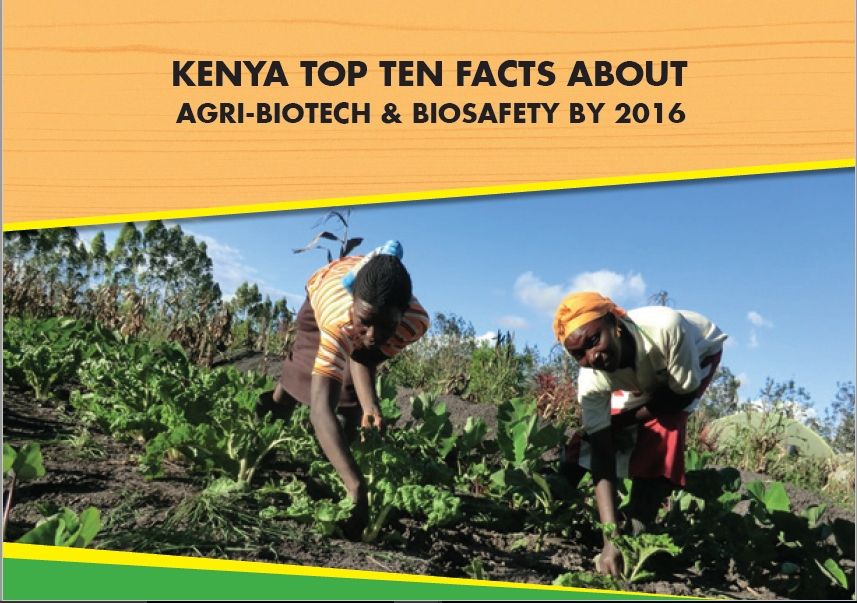 Kenya Top Ten Facts about Agri-biotech and Biosafety by 2016